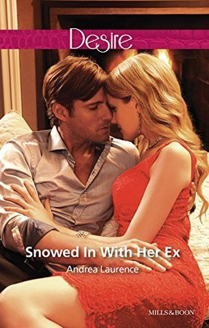 Snowed In With Her Ex (Brides and Belles #1)  by  Andrea Laurence