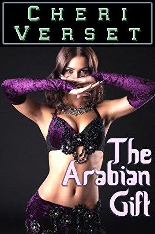 The Arabian Gift Cheri Verset