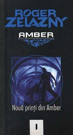 Noua printi din Amber (Amber Chronicles, #1)  by  Roger Zelazny