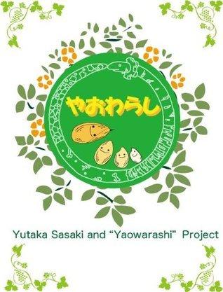 Tale of Yaowarashi 001 Yutaka Sasaki
