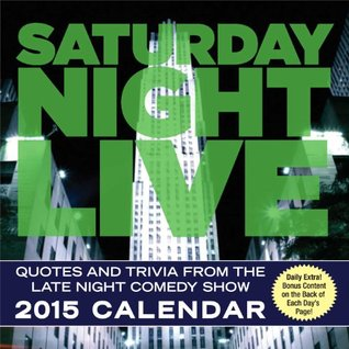 Saturday Night Live 2015 Day-to-Day Calendar  by  Broadway Video