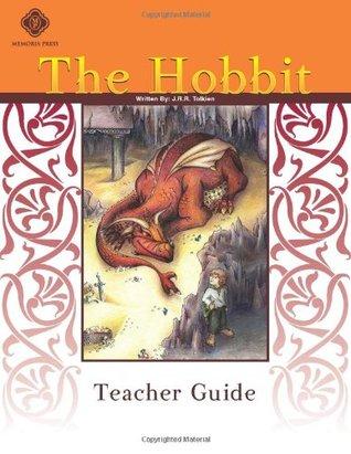 The Hobbit, Teacher Guide  by  Memoria Press