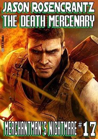 Merchantmans Nightmare (Death Mercenary Book 17) Jason Rosencrantz
