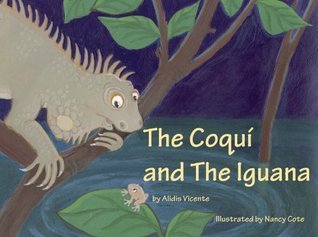 The Coqui and The Iguana  by  Alidis Vicente