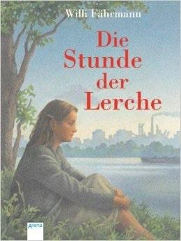 Die Stunde Der Lerche Willi Fährmann