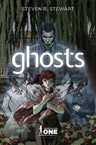 Generation One: Ghosts  by  Steven R. Stewart