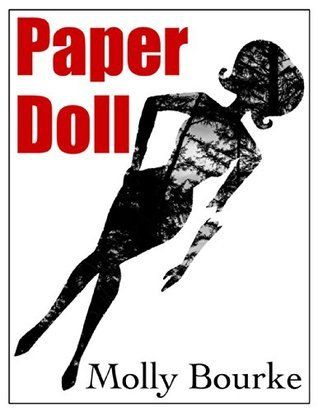 Paper Doll  by  Molly Bourke
