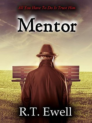 Mentor (To Be A Killer Book 3)  by  R.T. Ewell