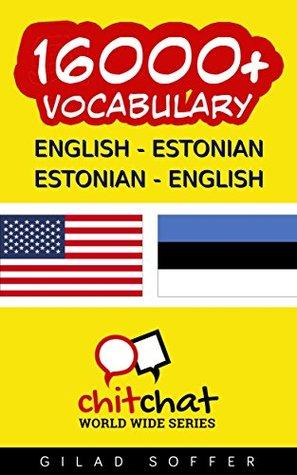 16000+ English - Estonian Estonian - English Vocabulary Gilad Soffer