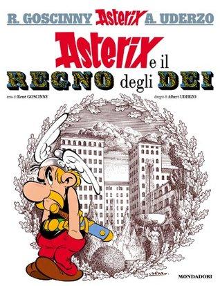 Asterix e il regno degli Dei (n. 17)  by  René Goscinny