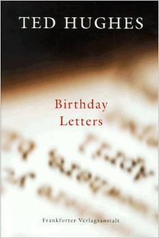 Birthday Letters. Gedichte.  by  Ted Hughes