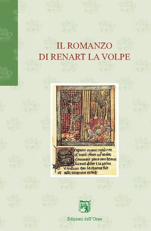 Il romanzo di Renart La volpe  by  Massimo Bonafin