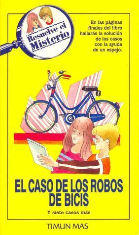 El caso de los robos de bicis (Resuelve el misterio, #17) Li.