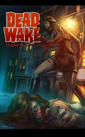 Dead Wake: Hunger for Revenge: Chapter One Jonathan Green