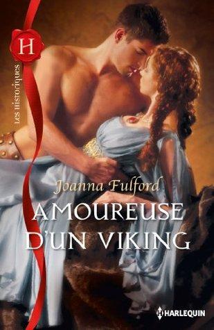 Amoureuse dun Viking (Les Historiques t. 573)  by  Joanna Fulford