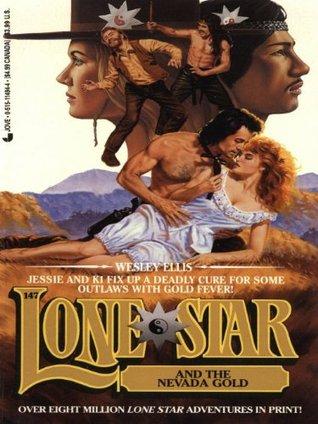 Lone Star 147/nevada  by  Wesley Ellis