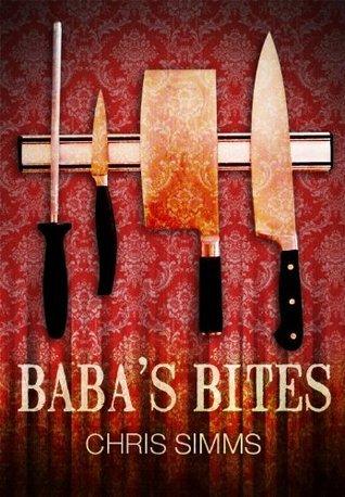 Babas Bites - a short story Chris Simms