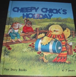 Cheepy Chicks Holiday  by  Lucy Kincaid