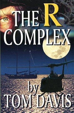 The R-complex Tom Davis