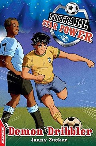 EDGE: Football Star Power: Demon Dribbler Jonny Zucker