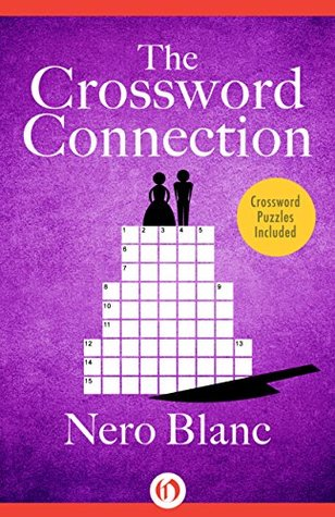 The Crossword Connection (Crossword Mysteries Book 3)  by  Nero Blanc