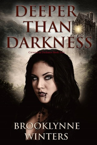 Deeper Than Darkness  by  BrookLynne Winters