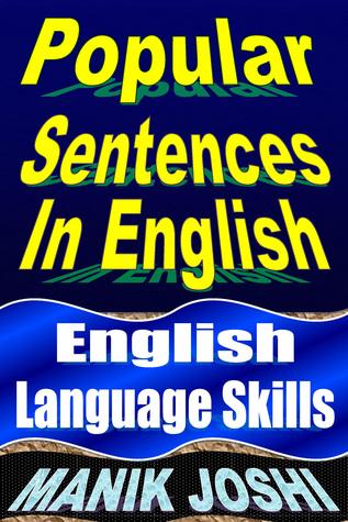 Popular Sentences in English: English Language Skills  by  Manik Joshi