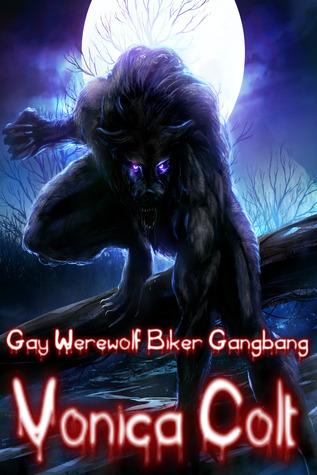 Gay Werewolf Biker Gangbang Vonica Colt