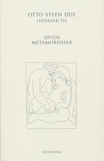 Ledsager til Ovids Metamorfoser  by  Otto Steen Due