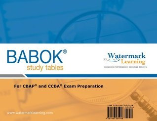 BABOK Study Tables - For CBAP and CCBA Exam Preparation  by  Richard Larson