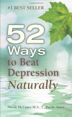 52 Ways to Beat Depression Naturally Nicole McCance