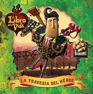 La travesía del héroe (A Heros Journey) (The Book of Life)  by  Daphne Pendergrass