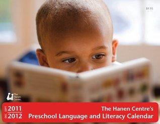 2011-2012 Preschool Language and Literacy Calendar  by  Janice Greenberg
