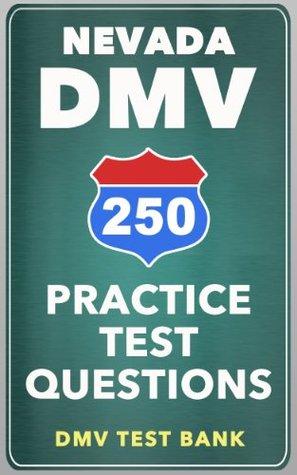 250 Nevada DMV Practice Test Questions  by  DMV Test Bank