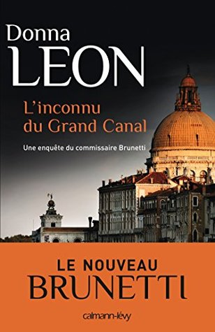 LInconnu du grand canal  by  Donna Leon