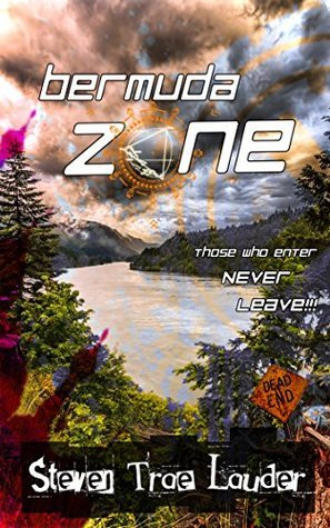 Bermuda Zone: Those who enter never leave.  by  Steven Trae Lauder