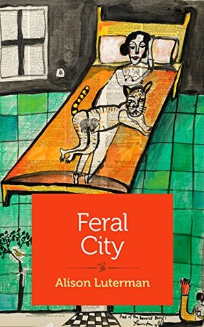 Feral City Alison Luterman