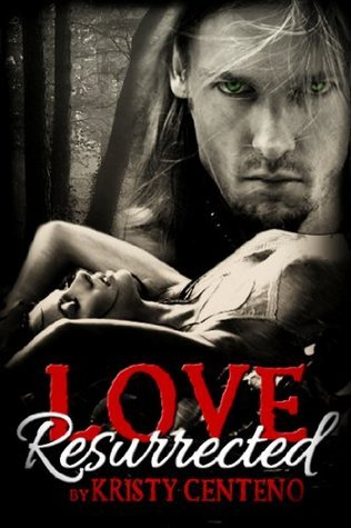 Love Resurrected Kristy Centeno