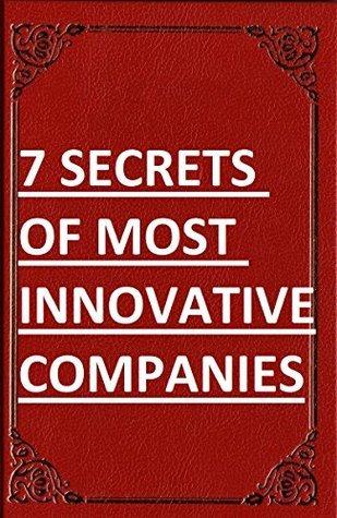 Innovation Playbook ...7 Secrets of Most Innovative Companies (Best Business Books 19) Can Akdeniz