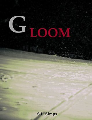 Gloom (Obscurity Book 1)  by  S.L. Simps