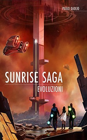 Sunrise Saga - Evoluzioni Paolo Daolio