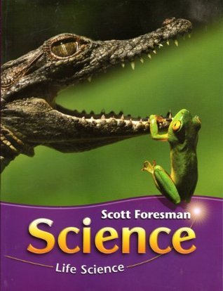 SCIENCE 2006 MODULE A LIFE SCIENCE STUDENT EDITION GRADE 3 Scott Foresman