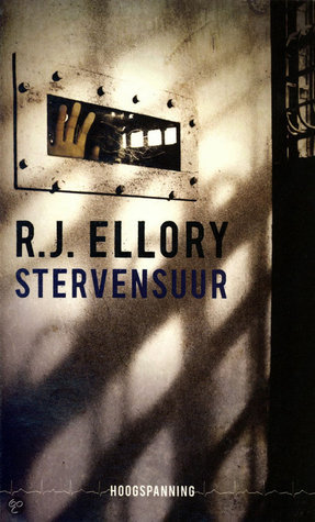Stervensuur  by  R.J. Ellory