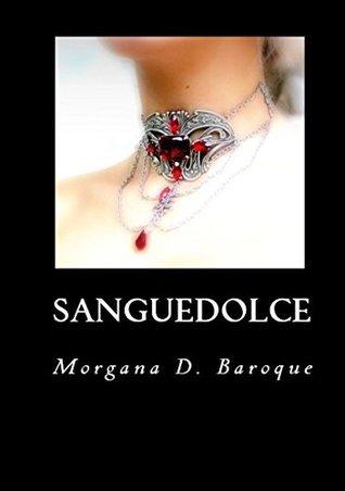 Sanguedolce Morgana D. Baroque