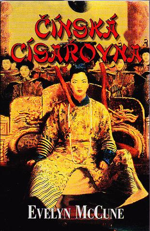 Čínská císařovna Evelyn Mccune