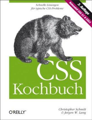 CSS Kochbuch  by  Christopher Schmitt