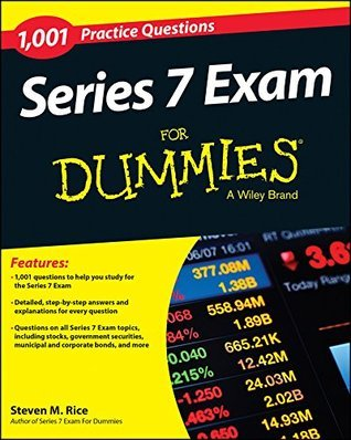 1,001 Series 7 Exam Practice Questions For Dummies Steven M. Rice