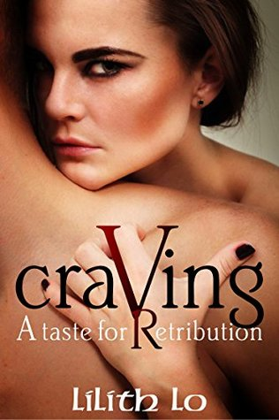 Craving  by  Lilith Lo