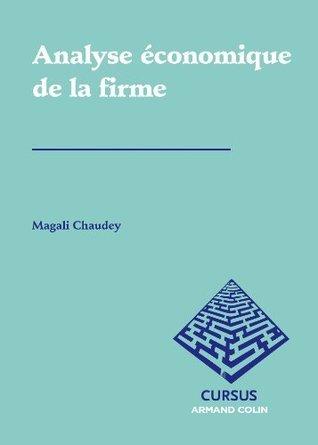 Analyse économique de la firme  by  Magali Chaudey