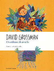 Un milione di anni fa  by  David Grossman
